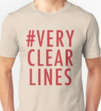 #Very Clear Lines Unisex T-Shirt