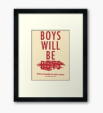 Boys Will Be Held Accountable For Their Actions Framed Print