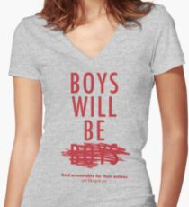 Boys Will Be Held Accountable For Their Actions Women's Fitted V-Neck T-Shirt