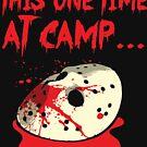 Dieses eine Mal im Camp ... von kjanedesigns