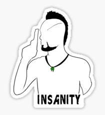 Insanity Sticker