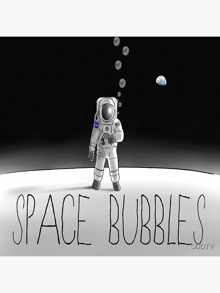 Space Bubbles  by ODDTV