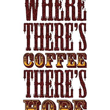 Wo Kaffee ist, ist Hoffnung von monsterplanet