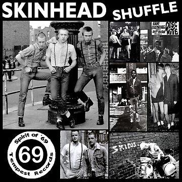Skinhead Shuffle  by SDGray