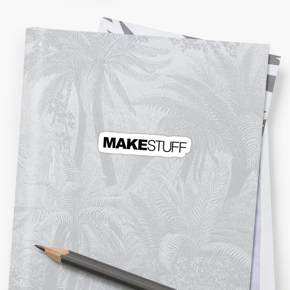 Make Stuff by LudlumDesign