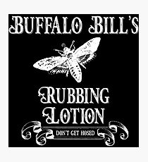 Buffalo Bill's Rubbing Lotion Photographic Print