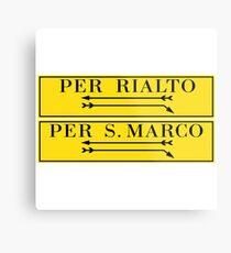 Per Rialto, Per San Marco, Venice Street Sign, Italy Metal Print