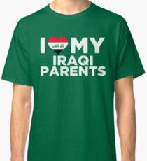 I Love My Iraqi Parents Classic T-Shirt