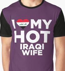 I Love My Hot Iraqi Wife Graphic T-Shirt