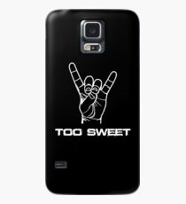 Too Sweet Case/Skin for Samsung Galaxy
