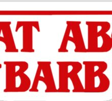 What About Barb Stranger Things Sticker
