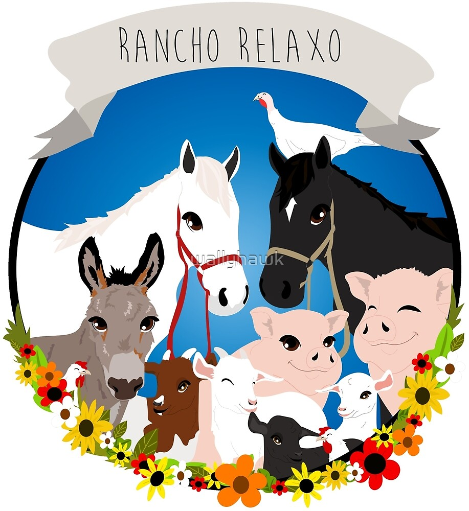 Rancho Relaxo by wallyhawk