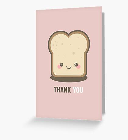 Happy Kawaii Slice of Bread Thank You Card Greeting Card