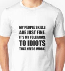 People Skills Idiots Unisex T-Shirt