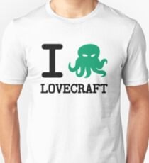 I ❤️  Lovecraft T-Shirt
