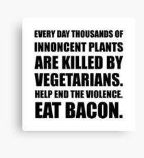 Vegetarians Eat Bacon Canvas Print