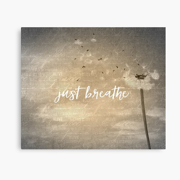 Just Breathe Quote with Dandelion Canvas Print