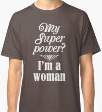 Super Woman Classic T-Shirt