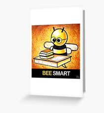 """BEE Smart"" POOTERBELLY Greeting Card"