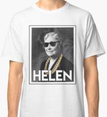 OG Helen  Classic T-Shirt