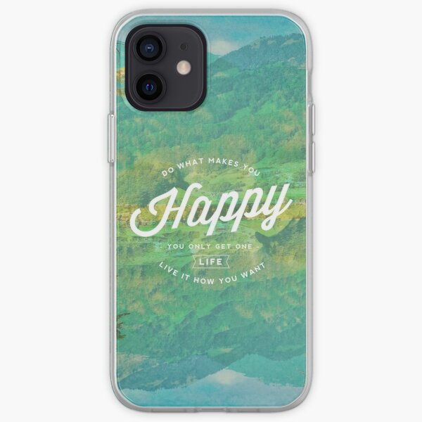 Do What Makes You Happy iPhone Soft Case