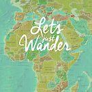 Let's Just Wander by WorldSchool