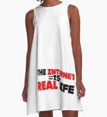 The Internet is Real Life A-Line Dress