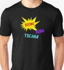 Boing Buum Tschak! T-Shirt