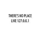 There's no place like 127.0.0.1 by BrechtCav
