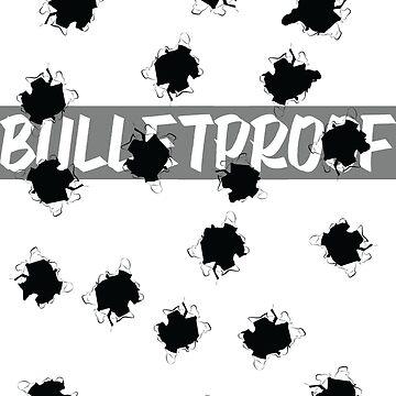 That Bulletproof Love by LoftyEgo