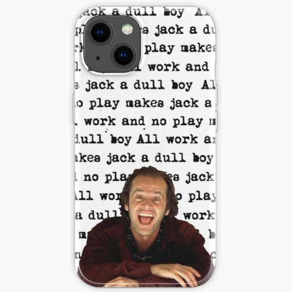 The Shining - All Work And No Play iPhone Soft Case
