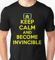 Keep Calm and Become Invincible T-Shirt