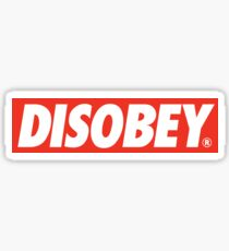 DISOBEY. Sticker