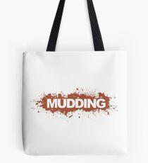 Mudding Tote Bag