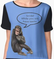 Smile While You Still Have Teeth Chiffon Top