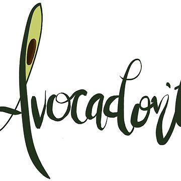 Avacadon't by ksshartel