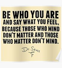 Dr. Seuss - Be who you are Poster