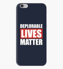 Deplorable Lives Matter iPhone Case