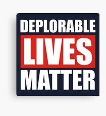 Deplorable Lives Matter Canvas Print