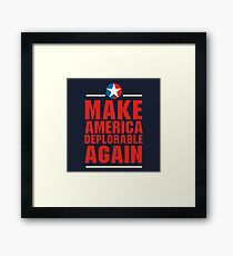 Make America Deplorable Again Framed Print