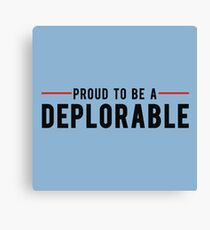 Proud To Be A Deplorable Canvas Print
