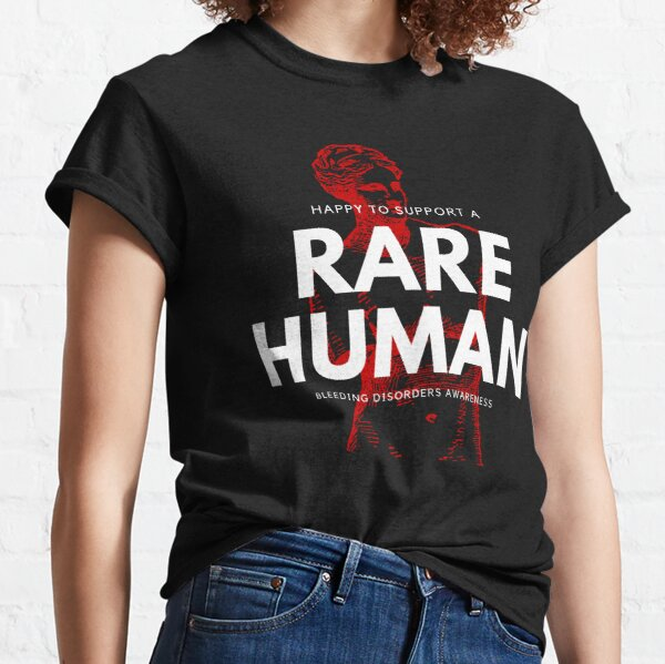 Bleeding disorder awareness apparel supporting every person in their fight against rare diseases. Classic T-Shirt
