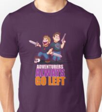 ADVENTURERS ALWAYS GO LEFT Unisex T-Shirt