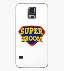 Super Groom Case/Skin for Samsung Galaxy