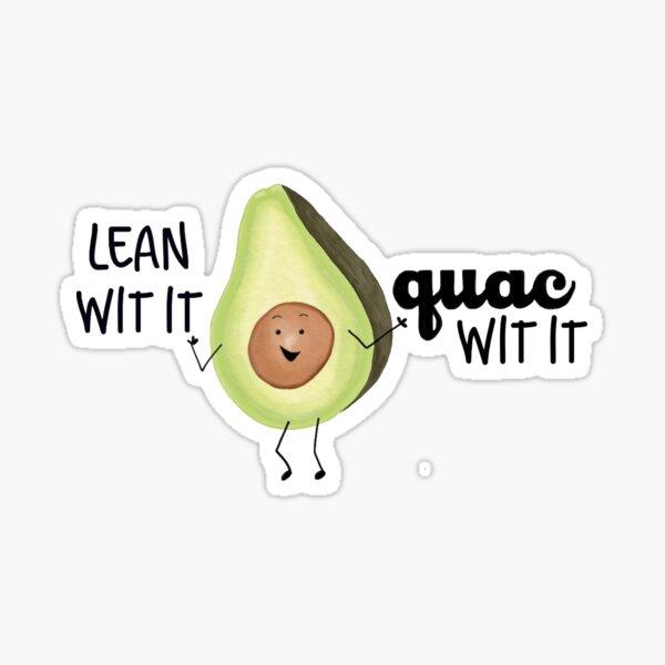 Lean wit it, Guac wit it Sticker