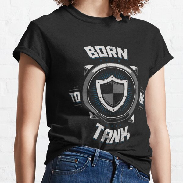 Geboren, um Panzer zu sein Classic T-Shirt