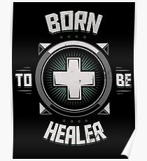 Born to be healer Poster