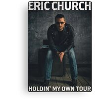 ERIC CHURCH - HOLDIN' MY OWN TOUR Canvas Print