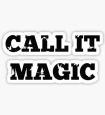 Call it magic - Coldplay Sticker