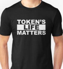 Token's Life Matters Unisex T-Shirt